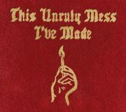 אלבום This Unruly Mess I've Made - Macklemore And Ryan Lewis
