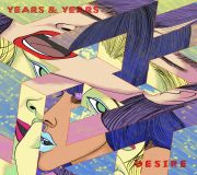 Desire - Years And Years