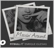 Messin' Around - Pitbull