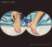 Around The World - Kings of leon