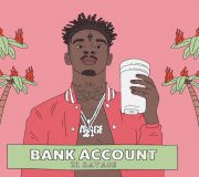 Bank Account - 21 savage